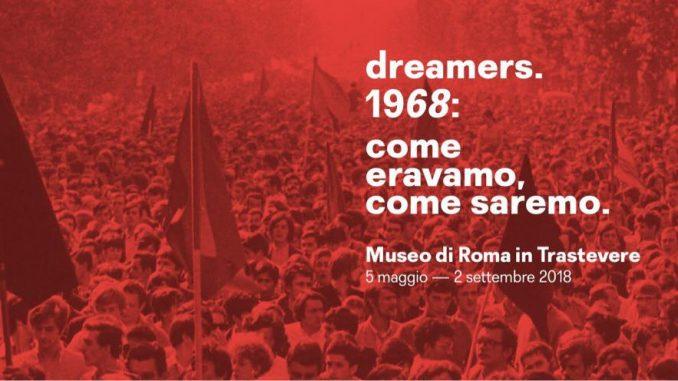Alt text Dreamers. 1968: come eravamo, come saremo